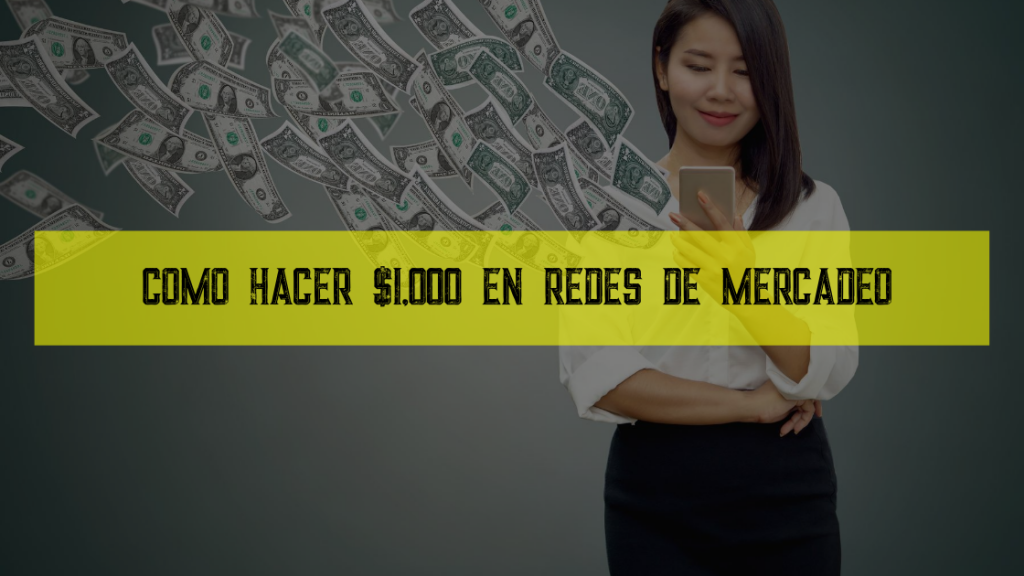 dinero en redes de mercadeo